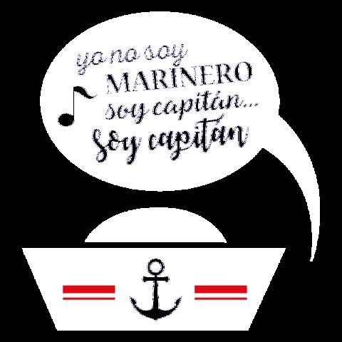 yo no soy MARINERO soy capitán...soy capitán