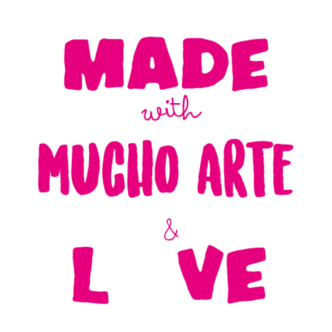 Made with mucho arte & love